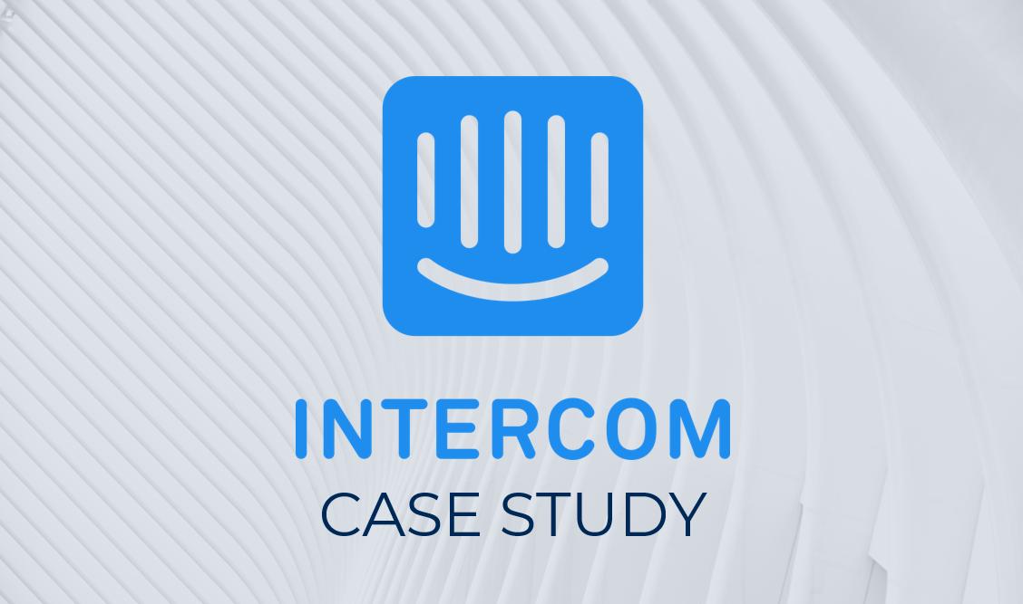 Intercom Case Study